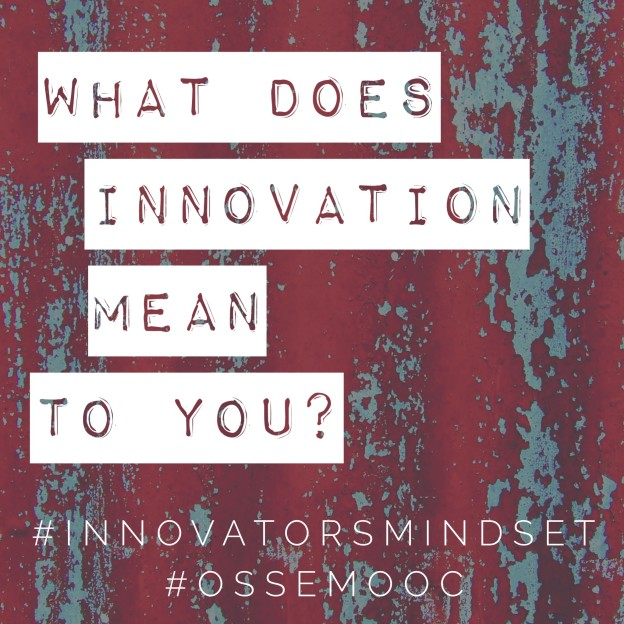 what does innovation mean to you